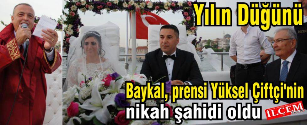 Baykal, prensi Yüksel Çiftçi'nin nikah şahidi oldu.