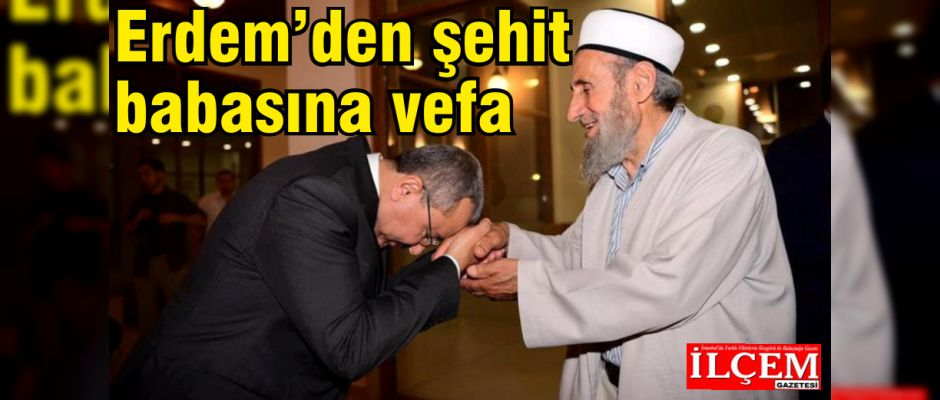 Erdem, Şehit Muhammed Safitürk'ün babası Asım Safitürk'ü misafir etti