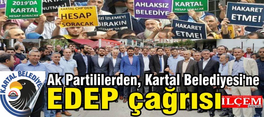 Ak Partililerden Kartal Belediyesi'ne EDEP çağrısı
