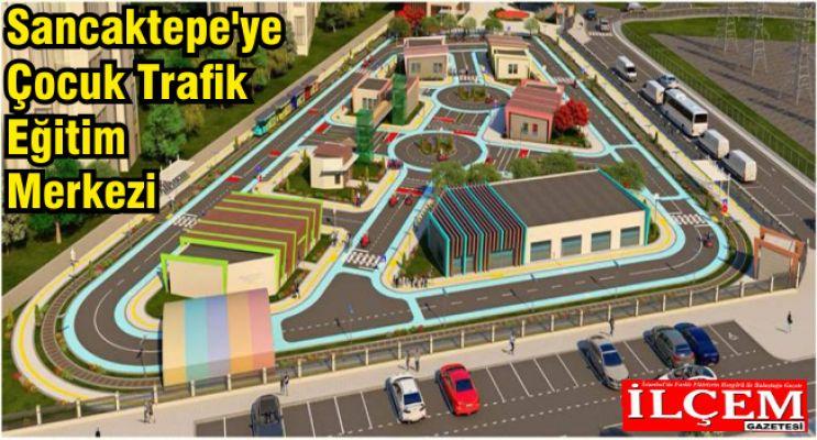 Erdem'den Sancaktepe'ye Çocuk Trafik Eğitim Merkezi
