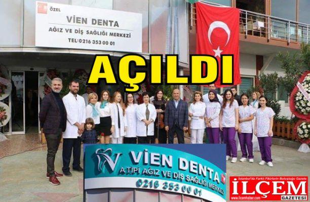 Vien Denta Ağız ve Diş Sağlığı Merkezi açıldı.