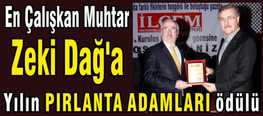 En Çalışkan Muhtar Zeki Dağ'a Yılın Pırlanta adamı ödülü
