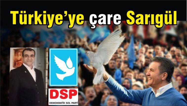 DSP'de Çare, Mustafa Sarıgül'dür!