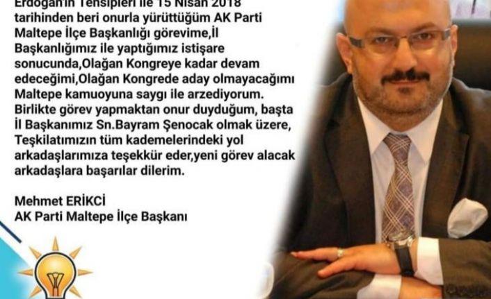 """Mehmet Erikçi, """" İlçe Başkanlığına aday değilim!"""""""