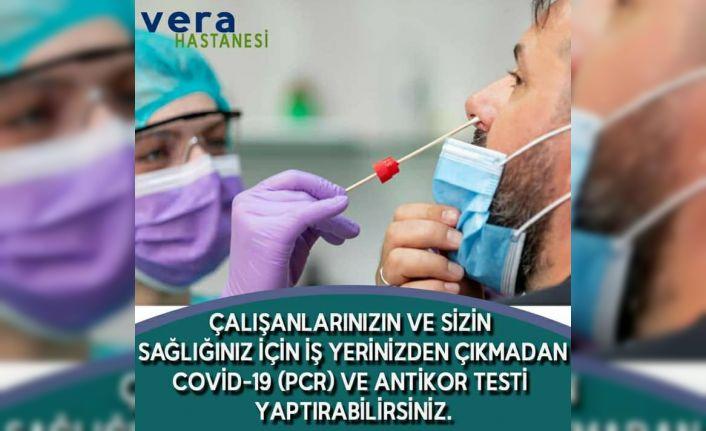 Vera Hastanesi Covit-19 (PCR) ve Antolikor testi yapıyor