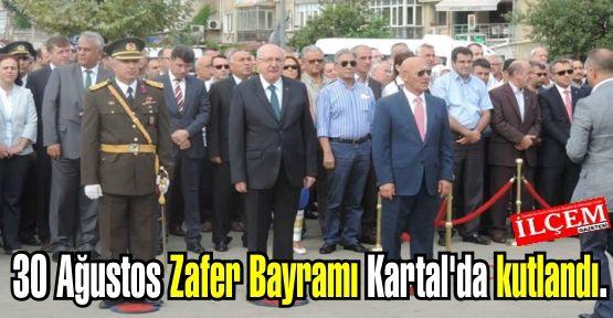 30 Ağustos Zafer Bayramı Kartal'da kutlandı.