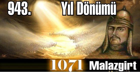 943. Yıl Dönümünde Malazgirt Zaferi  Kutlandı. Malazgirt Meydan Savaşı ve Alparslan