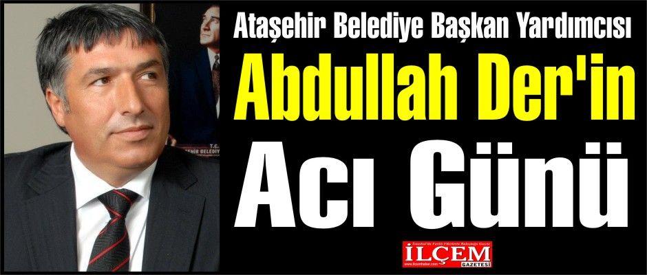 Abdullah Der'in Acı Günü, Kardeşini kaybetti