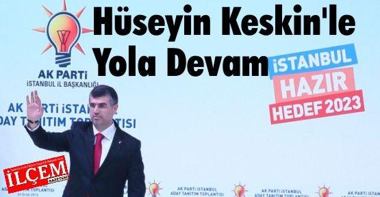 AK Parti Hüseyin Keskin'le Yola Devam Dedi