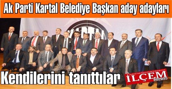 Ak Parti Kartal Belediye Başkan aday adayları kendilerini anlattılar