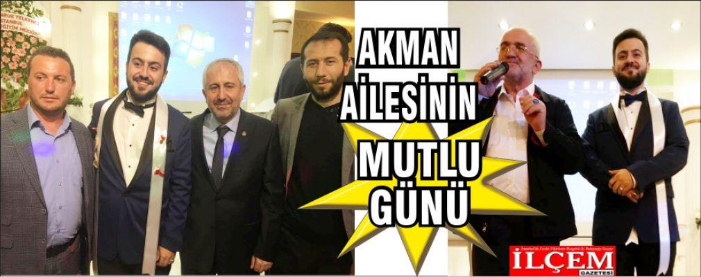 Akman ailesinin en mutlu günü.
