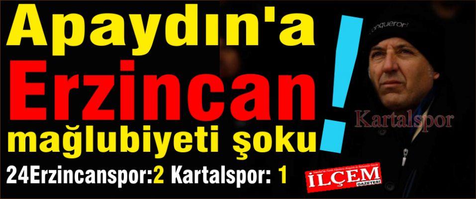 Apaydın'a Erzincan mağlubiyeti şoku! 24 Erzincanspor:2 Kartalspor: 1