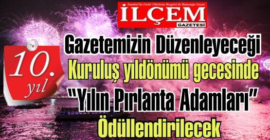 Büyük buluşmaya hazırmısınız? İlçem Gazetesi 10 yaşında...