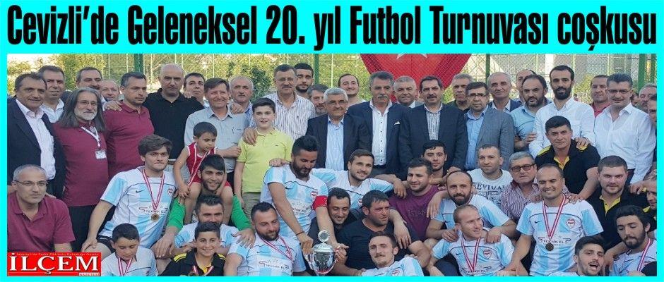 Cevizli'de Geleneksel 20. yıl Futbol Turnuvası heyecanı