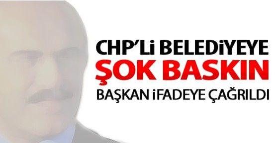 CHP'li Belediye'ye Şok baskın! 10 kişi gözaltına alındı.