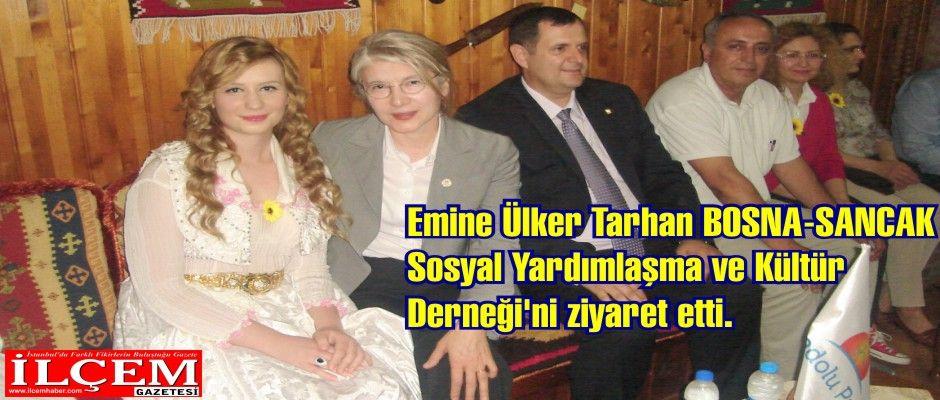Emine Ülker Tarhan BOSNA-SANCAK Sosyal Yardımlaşma ve Kültür Derneği'ni ziyaret etti.
