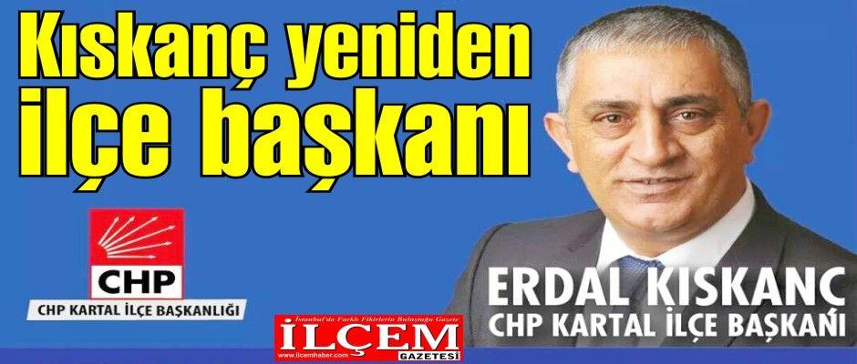 Erdal Kıskanç yeniden ilçe başkanı seçildi.