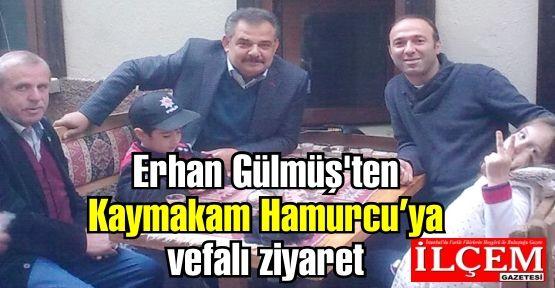 Erhan Gülmüş'ten Nuh Mehmet Hamurcu'ya vefalı ziyaret.