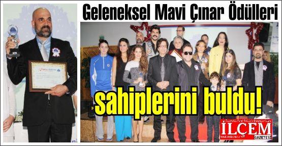 Geleneksel Mavi Çınar Ödülleri sahiplerini buldu!