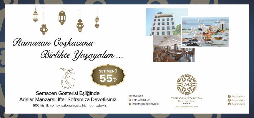 """Grand Mira Hotel """"Ramazan coşkusunu birlikte yaşayalım"""""""