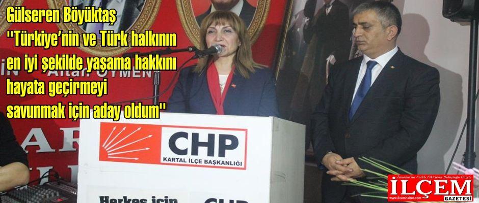 Gülseren Böyüktaş ''Türkiye'nin ve Türk halkının en iyi şekilde yaşama hakkını hayata geçirmeyi savunmak için aday oldum''