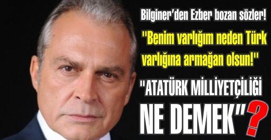 Haluk Bilginer ''Benim varlığım neden Türk varlığına armağan olsun!''