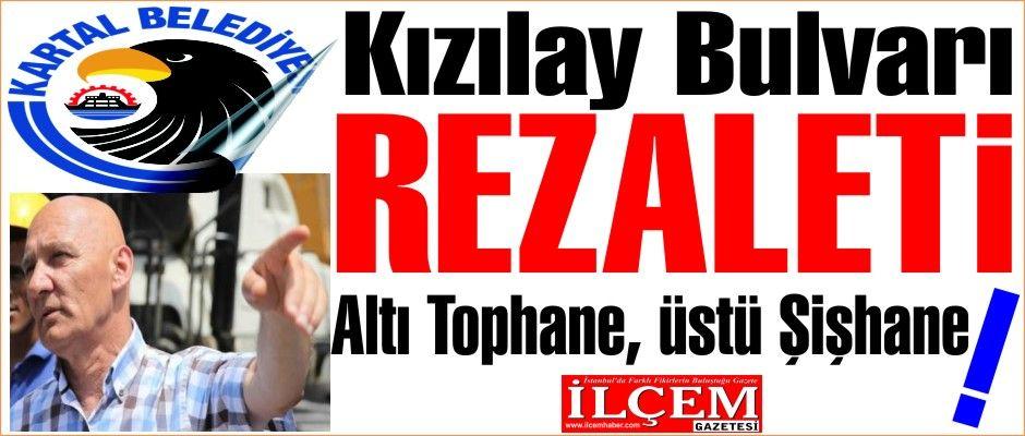 Kartal Belediyesi'nden Kızılay Bulvarı rezaleti!