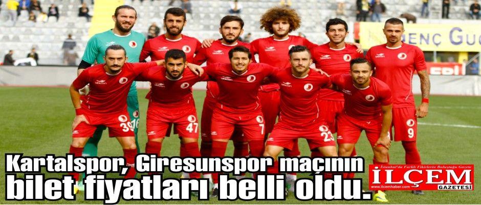Kartalspor, Giresunspor maçının bilet fiyatları belli oldu.