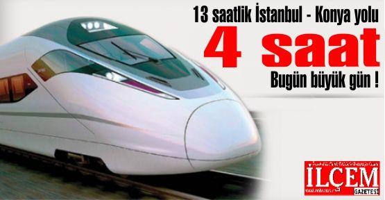 Konya İstanbul arası, hızlı trenle 4 saat 14 dakika