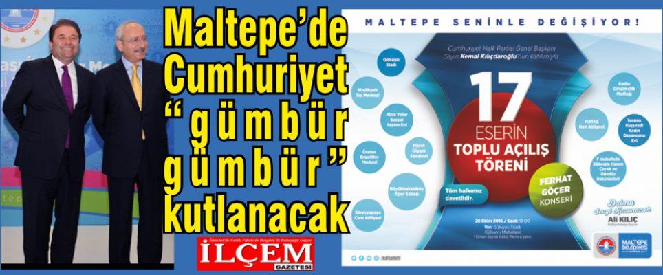 """Maltepe'de Cumhuriyet 'gümbür gümbür"""" kutlanacak"""