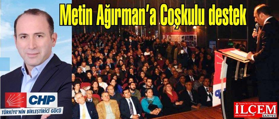 Metin Ağırman'a Coşkulu destek