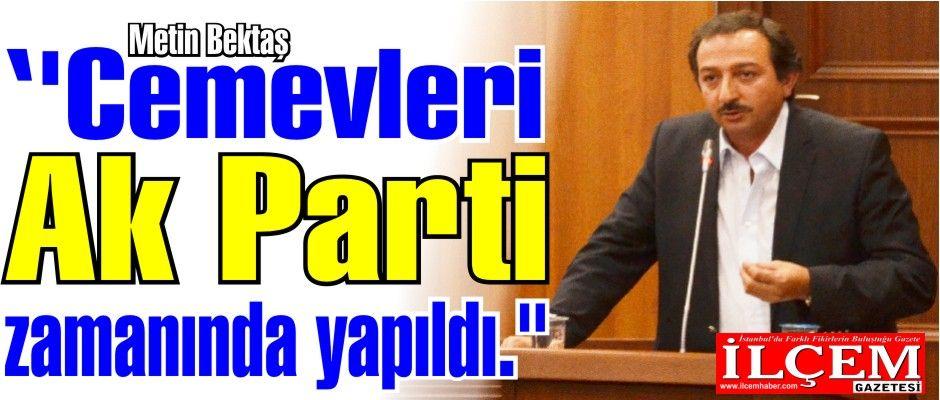 """Metin Bektaş ''Cemevleri Ak Parti zamanında yapıldı."""""""