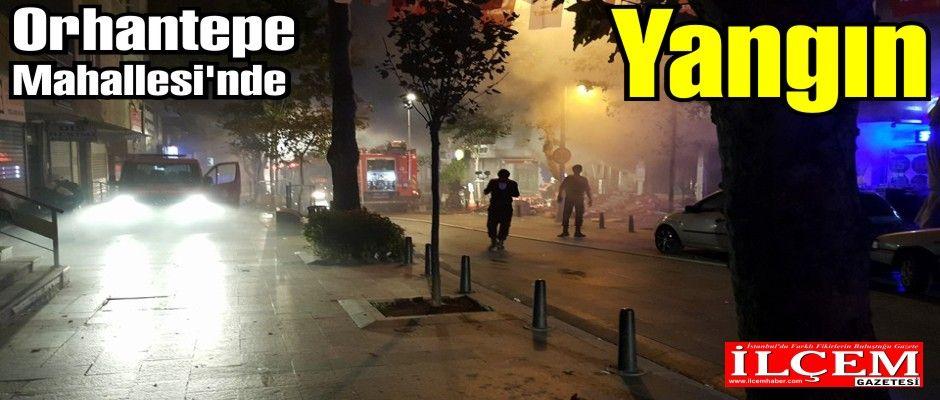 Orhantepe Mahallesi'nde korku ve duman dolu anlar.