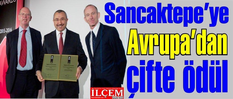 Sancaktepe'ye Avrupa'dan çifte ödül