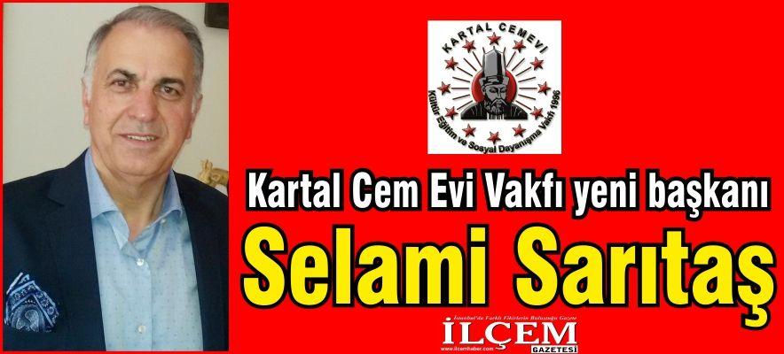 Selami Sarıtaş Kartal Cem Evi Vakfı yeni başkanı oldu.