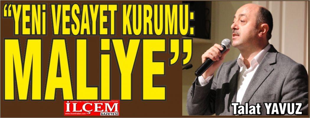 Talat YAVUZ 'Yeni Vesayet Kurumu: Maliye'
