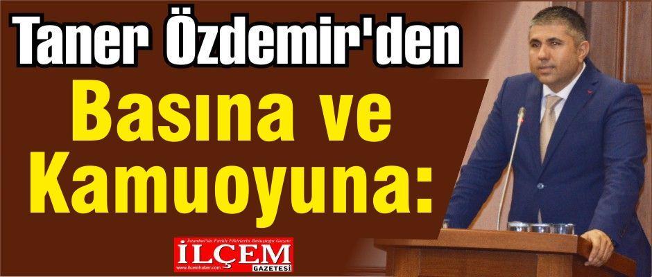 Taner Özdemir'den basın açıklaması