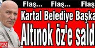 Kartal Belediye Başkanı Altınok Öz'e saldırı