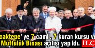 Sancaktepe ye 7 camii, 7 kuran kursu ve Müftülük Binası