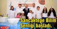 Sancaktepe Bilim Şenliği başladı.