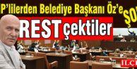 CHP'liler Belediye Başkanı Öz'e rest çektiler.