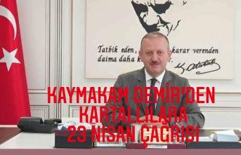 Kaymakam Abdullah Demir'den Kartallılara 23 Nisan çağrısı