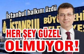 İstanbul'da Her şey güzel olmuyor!