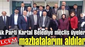 Ak Parti Kartal Belediye meclis üyeleri mazbatalarını aldılar