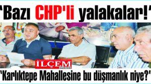 Binali Karaman 'Bazı CHP'li yalakalar!'