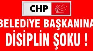 CHP Belediye Başkanını disipline verdi