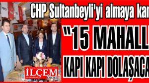 CHP Sultanbeyli'yi almaya kararlı!