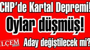 CHP'de Kartal Depremi!