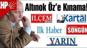 CHP'li Altınok Öz'e Basından Kınama!