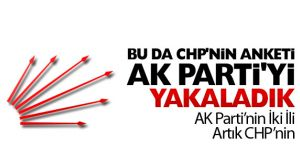 CHP'nin anketinde CHP, AK Parti'yi yakaladı mı?